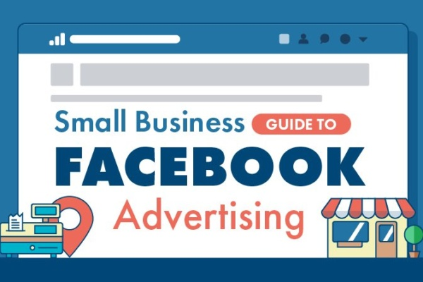 Small business guide to Facebook advertising 600x400 - A Small Business Guide to Facebook Advertising